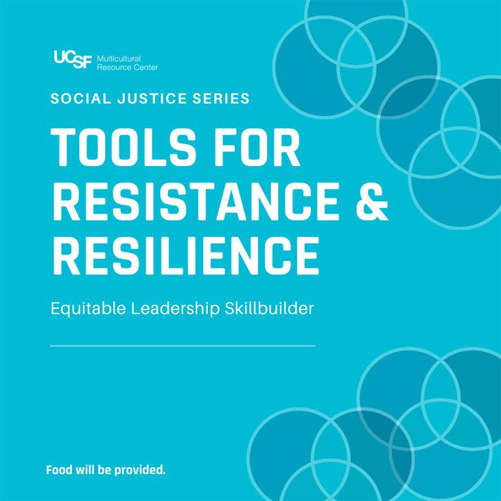 Social Justice Series: Tools for Resistance & Resilience; Equitable Leadership Skillbuilder